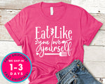 Eat Like You Love Yourself