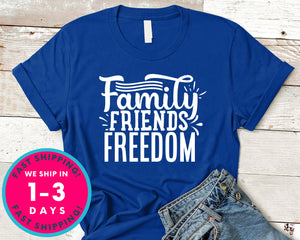Family Friends Freedom