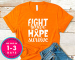 Fight Believe Hope Survive