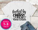 Fueled By Coffee And Chaos