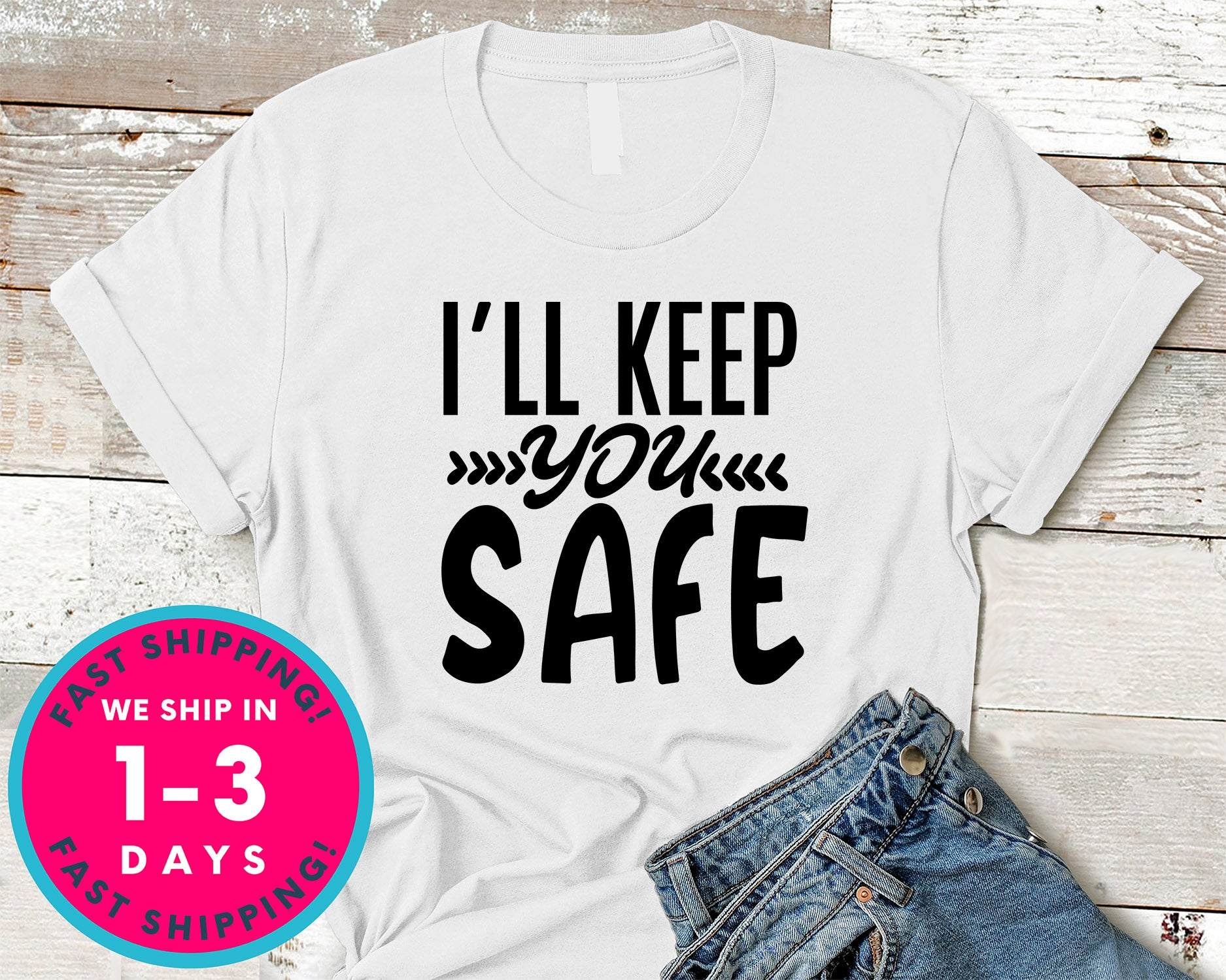 I'll Keep You Safe