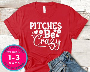 Pitches Be Crazy