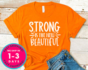 Strong Is The New Beautiful