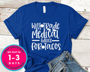 Will Trade Medicau Advice For Tacos
