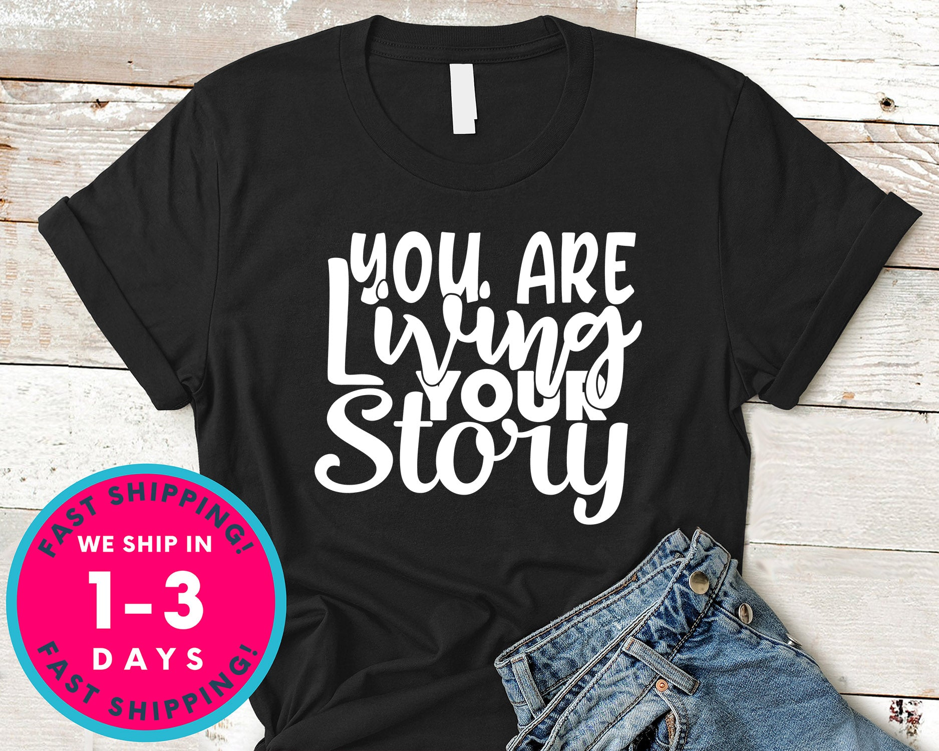 You Are Living Your Story