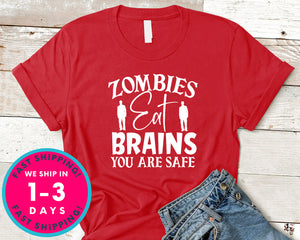Zombies Eat Brains You Are Safe