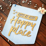 Happy Place Happy Wooden Board, Size 10x12 Inches