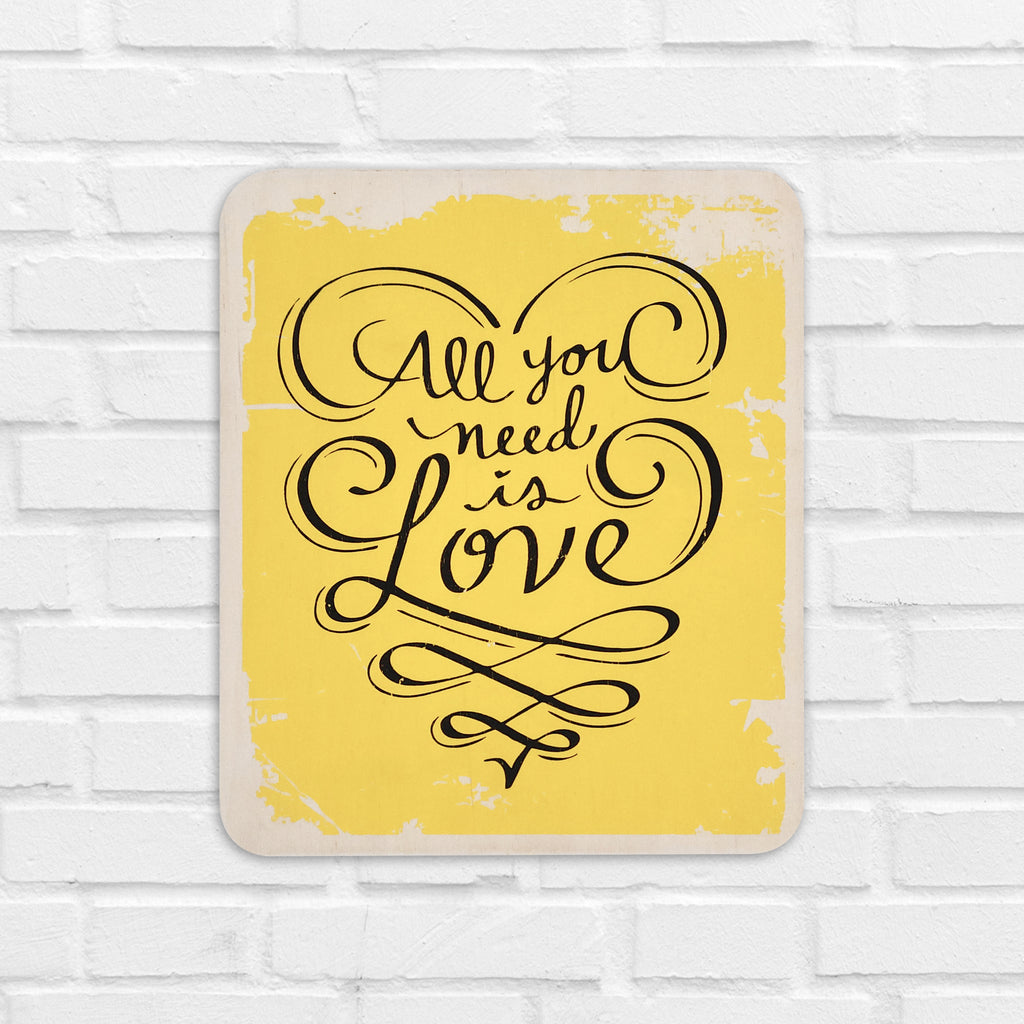 All You Need Is Love Yellow Wooden Board Front View
