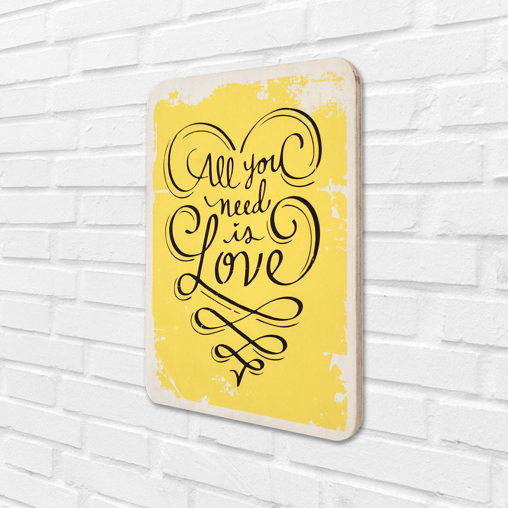 All You Need Is Love Yellow Wooden Board Right View