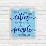 I'm In Love With Cities Wooden Board Front View