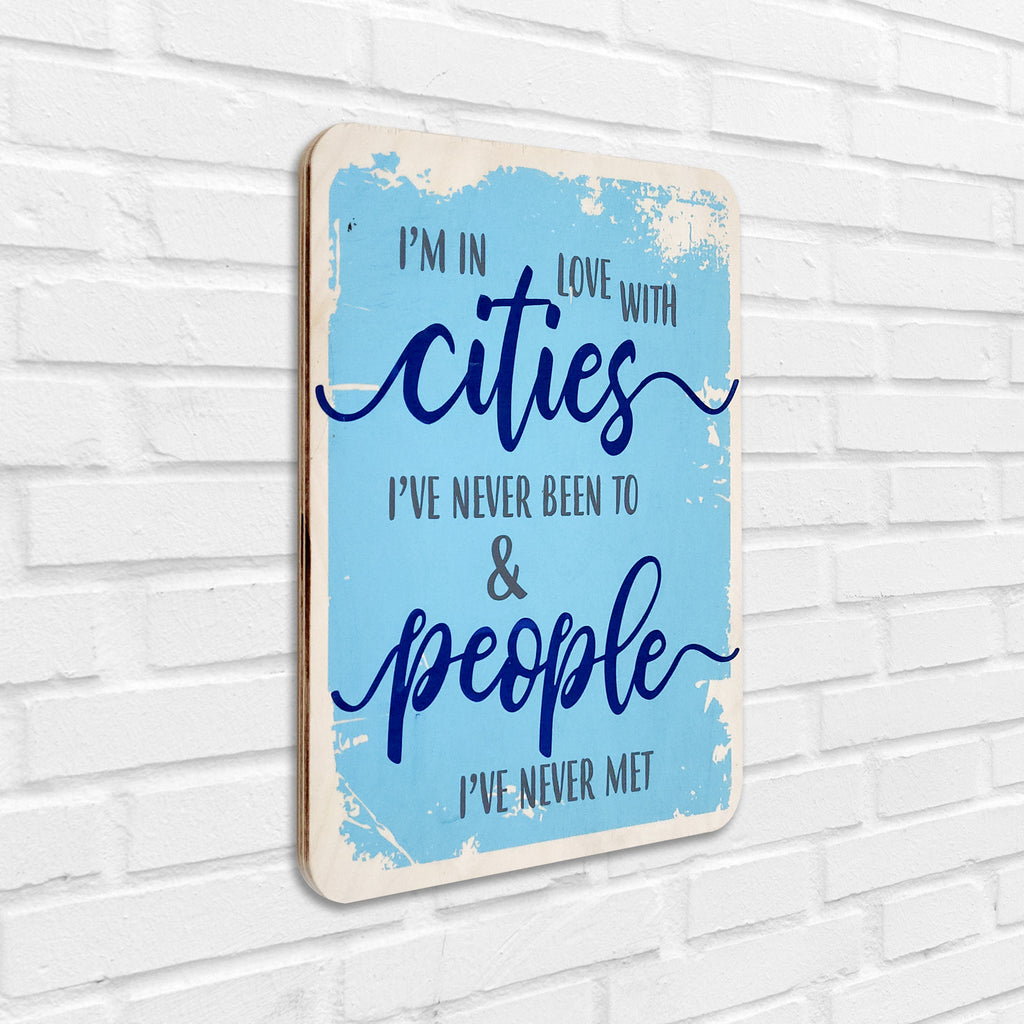 I'm In Love With Cities Wooden Board Left View