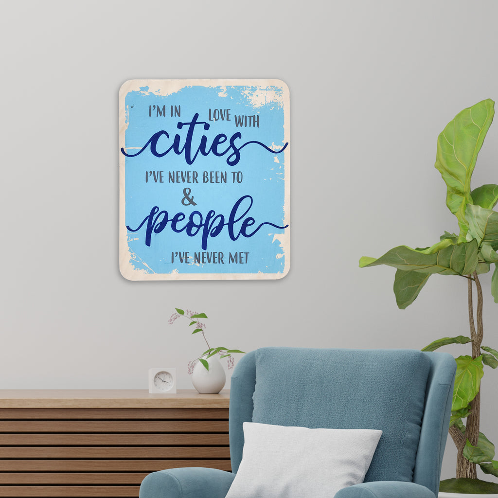 I'm In Love With Cities Wooden Board Mock