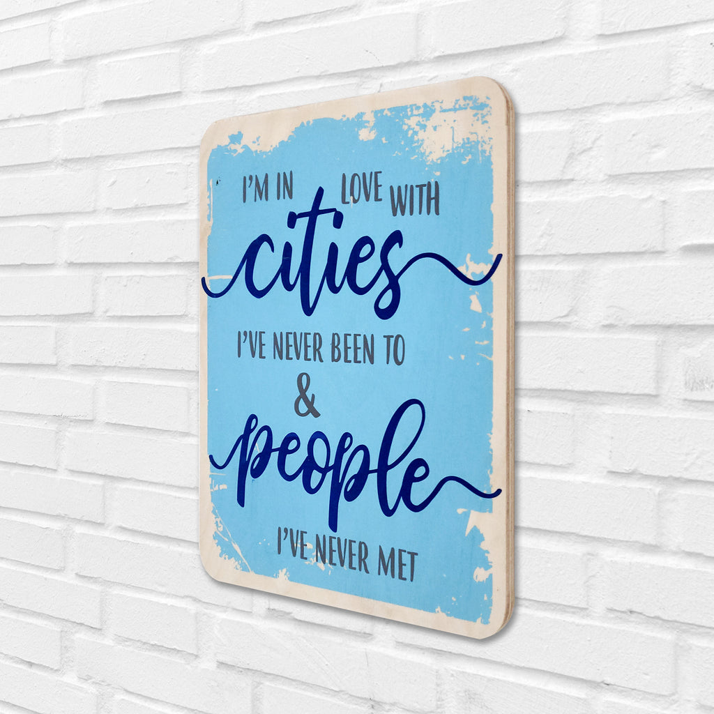 I'm In Love With Cities Wooden Board Right View