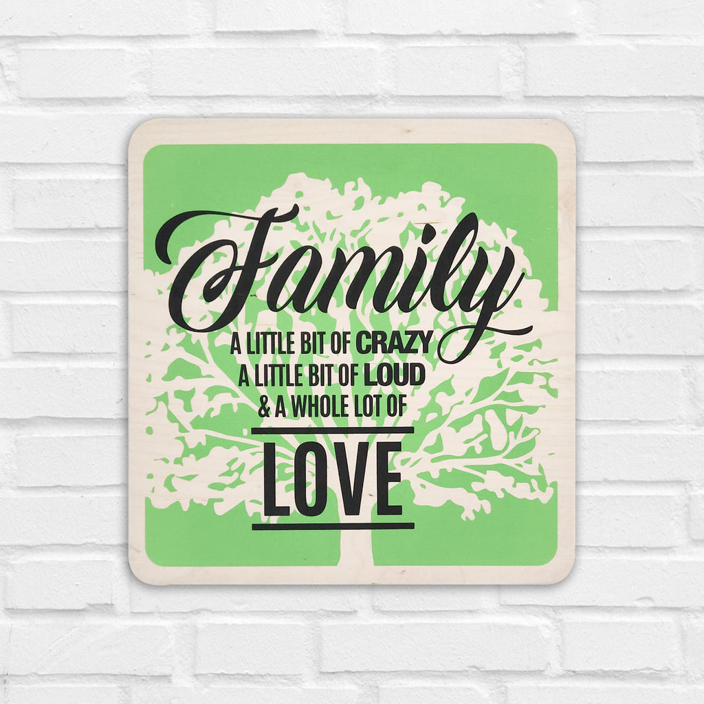 Family & A Whole Lot Of Love Wooden Board Front View