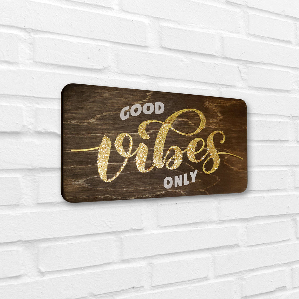 Good Vibes Only Wooden Board Left View