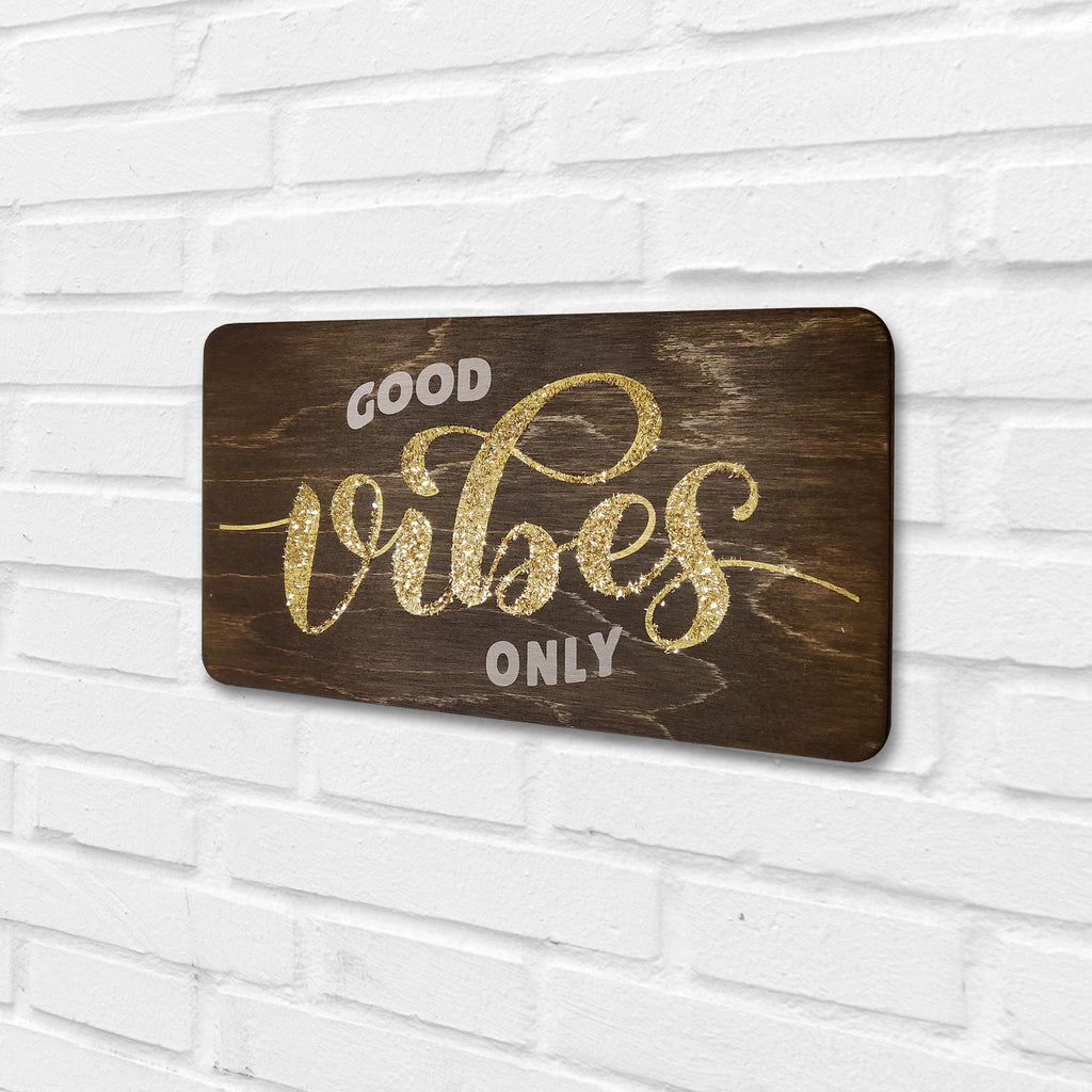 Good Vibes Only Wooden Board Right View