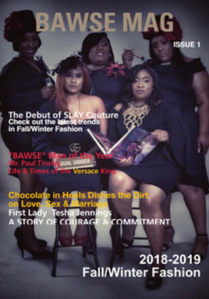Want a Feature in BAWSE MAG?