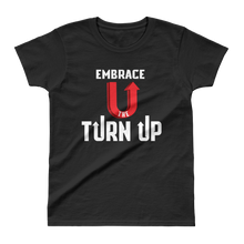 Load image into Gallery viewer, Turn Up original ladies Tee