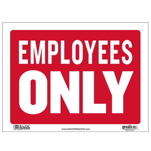 "9"" X 12"" Employees Only Sign"