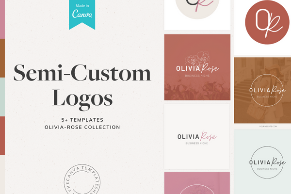 The Olivia-Rose Semi-Custom Logo Canva Template Bundle