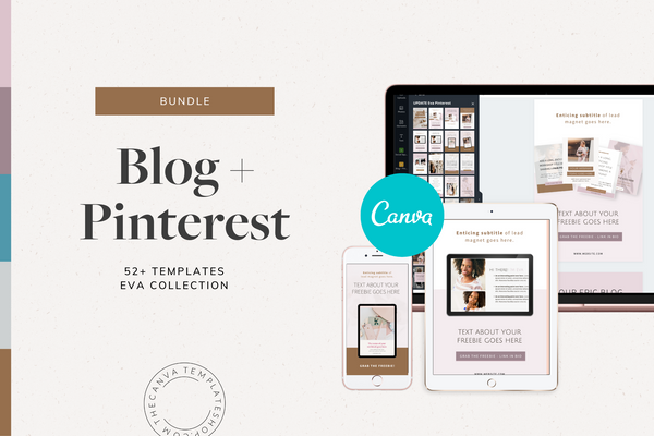 The Eva Blog + Pinterest Canva Templates