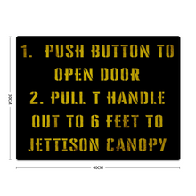 Load image into Gallery viewer, Emergency Canopy Jettison Metal Sign 16inx12in - I Love a Hangar