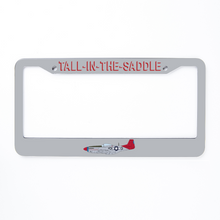 "Load image into Gallery viewer, P-51 ""Tall In The Saddle"" Inspired License Plate Frame - I Love a Hangar"