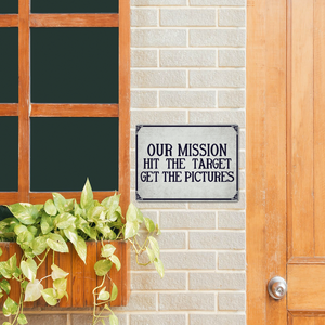 """Our Mission....."" Metal Sign 16inx12in (Distressed Appearance) - I Love a Hangar"