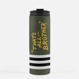 "C-47 ""That's All Brother"" Inspired Thermal Tumbler (16 Oz.) - I Love a Hangar"