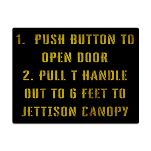 Emergency Canopy Jettison Metal Sign 16inx12in - I Love a Hangar