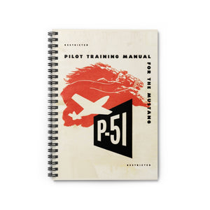 "P-51 ""Mustang"" Inspired Spiral Notebook - I Love a Hangar"