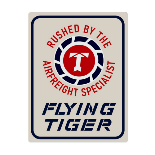 Flying Tigers- Air Freight Specialists Metal Sign 16in x 12in - I Love a Hangar