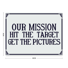 "Load image into Gallery viewer, ""Our Mission....."" Metal Sign 16inx12in - I Love a Hangar"