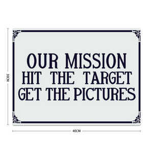 """Our Mission....."" Metal Sign 16inx12in - I Love a Hangar"