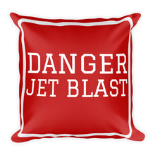 Load image into Gallery viewer, Danger Jet Blast Basic Pillow - Double Side Print - I Love a Hangar
