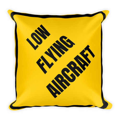 Low Flying Aircraft Pillow - Single Side Print - I Love a Hangar