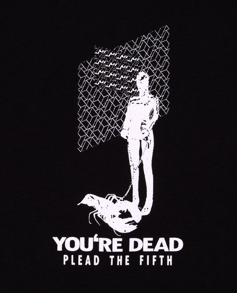 YOU'RE DEAD TEE, BLACK