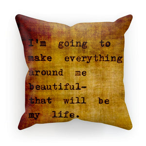 Making Life Beautiful Pillow