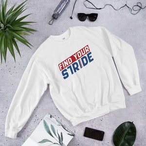Find Your Stride, Prince of Stride, Unisex Sweatshirt