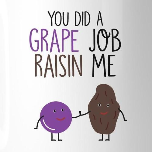 Clothing - Grape Job Raisin Me Coffee Mug