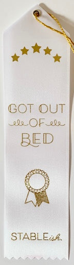 Got Out of Bed Award Ribbon