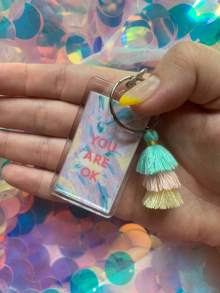 You Are Okay Tassel Keychain