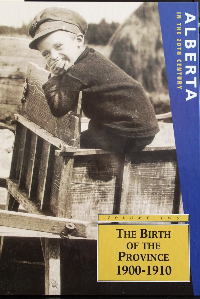 Alberta in the 20th Century (Vol. 2): The Birth of the Province 1900-1910