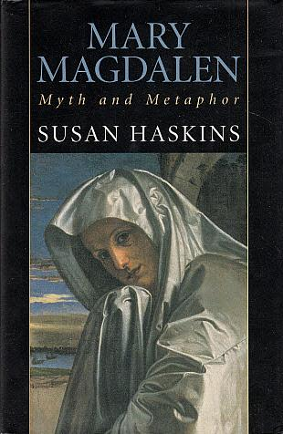 Mary Magdalen: Myth and Metaphor