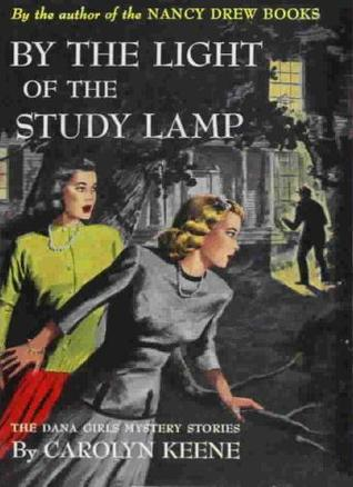 By The Light of the Study Lamp (A Dana Girls Mystery)