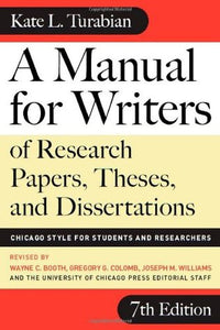 A Manual For Writers - 7th Edition