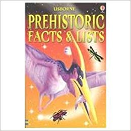 Prehistoric Facts and Lists (Facts & Lists)
