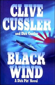 Black Wind - a Dirk Pitt Novel