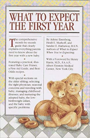What to Expect the First Year (1st Edition)