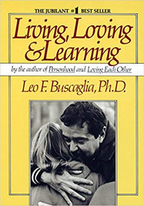 Living, Loving & Learning